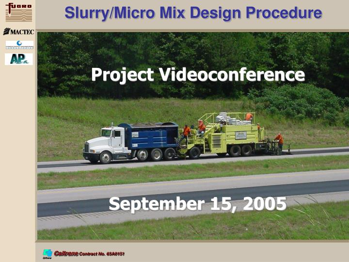 Slurry/Micro Mix Design Procedure