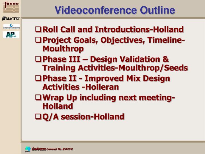 Videoconference Outline
