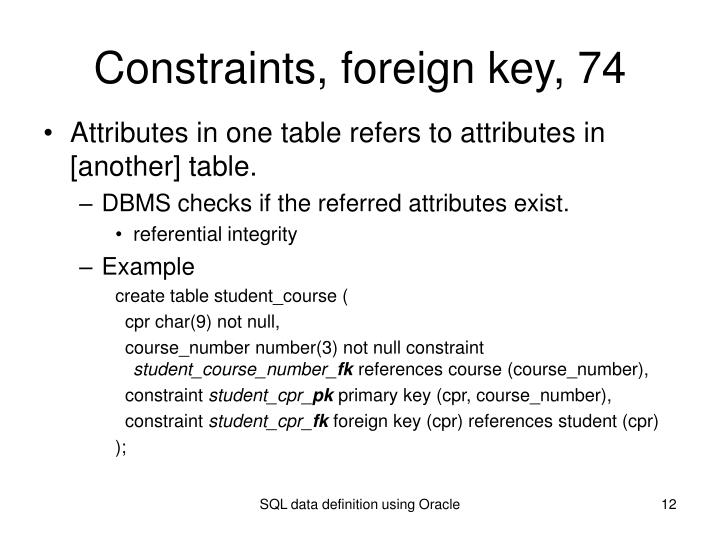 Constraints, foreign key, 74