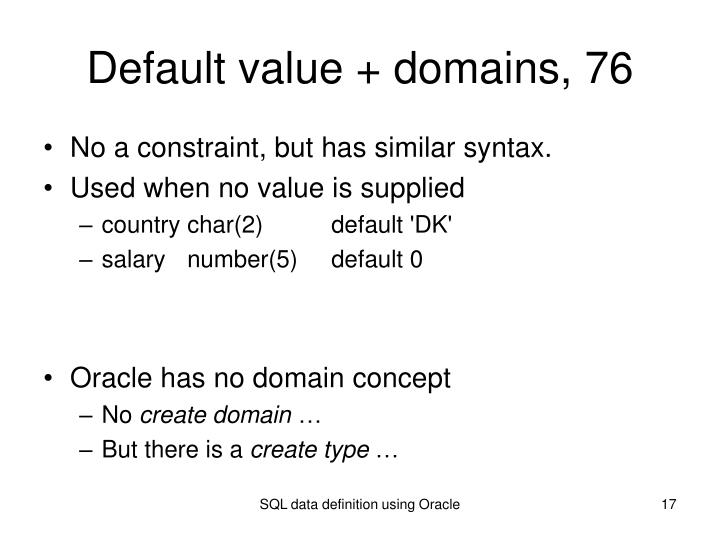 Default value + domains, 76