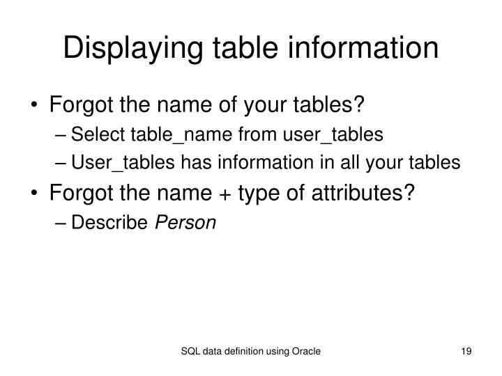 Displaying table information