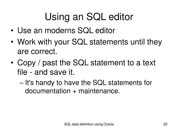 Using an SQL editor