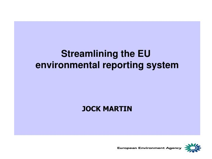 Streamlining the EU