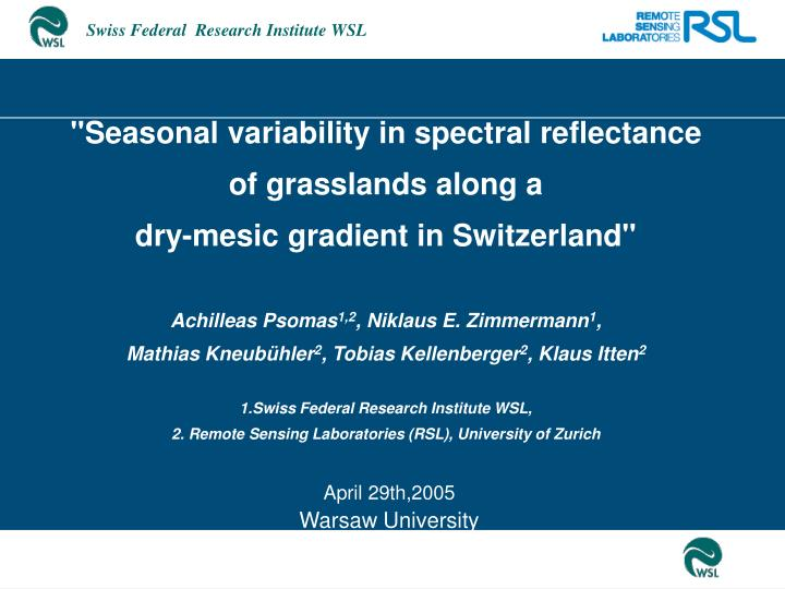 """Seasonal variability in spectral reflectance of grasslands along a"