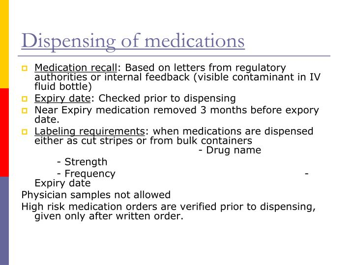 Dispensing of medications