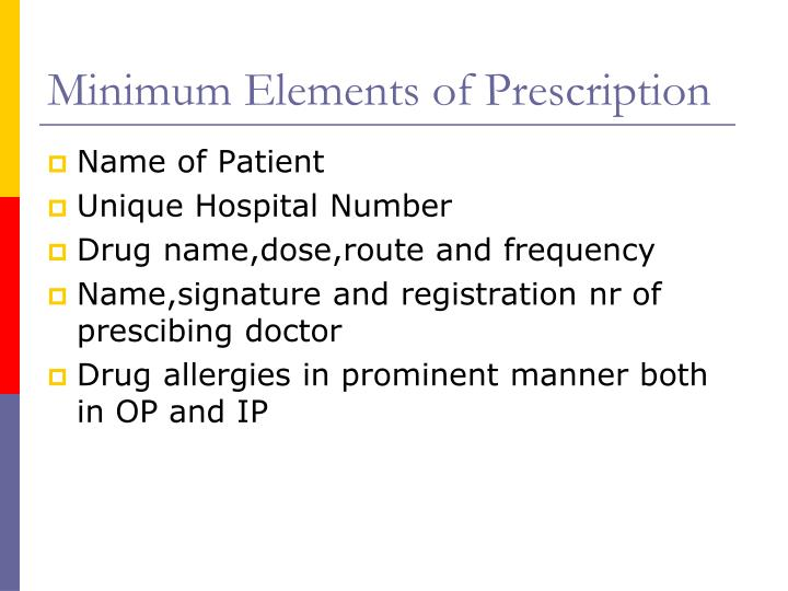 Minimum Elements of Prescription