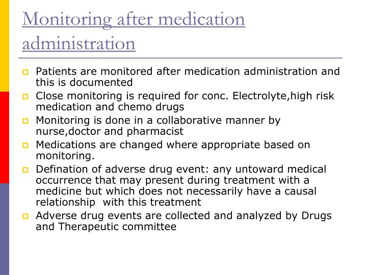Monitoring after medication administration