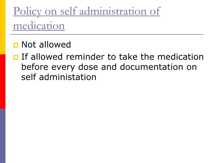 Policy on self administration of medication