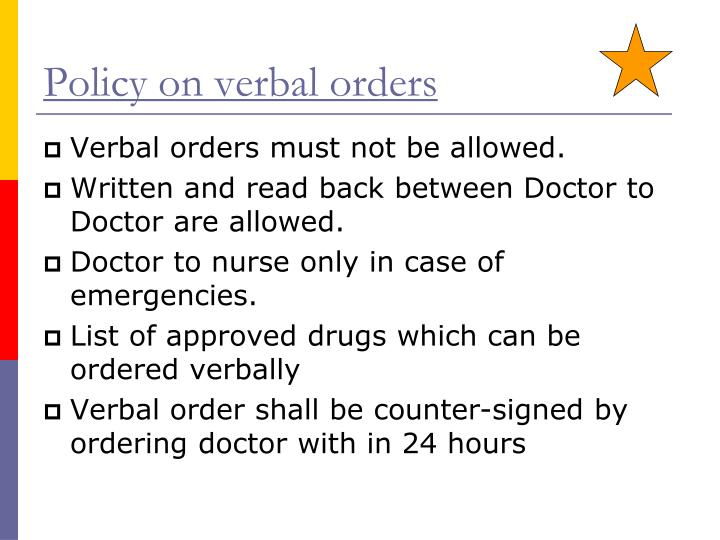 Policy on verbal orders
