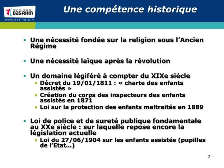 Une compétence historique
