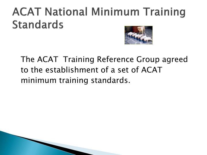 ACAT National Minimum Training Standards