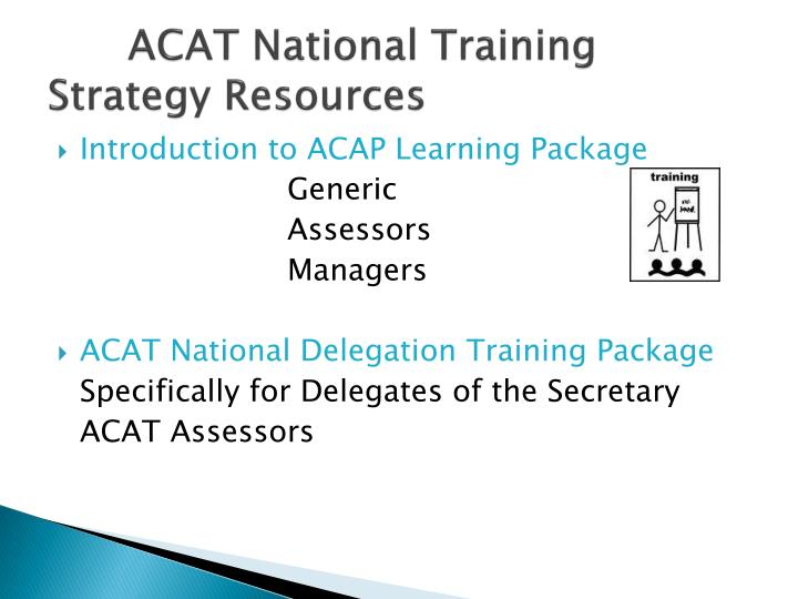 ACAT National Training Strategy Resources