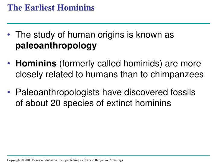 The Earliest Hominins