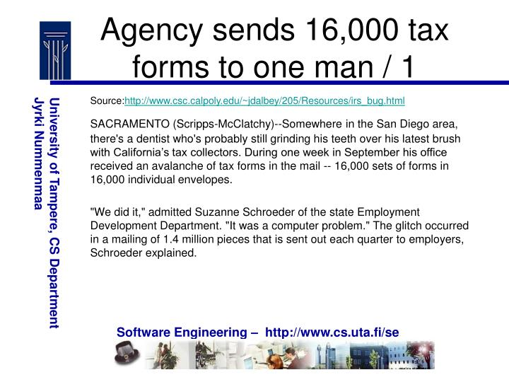 Agency sends 16,000 tax forms to one man / 1