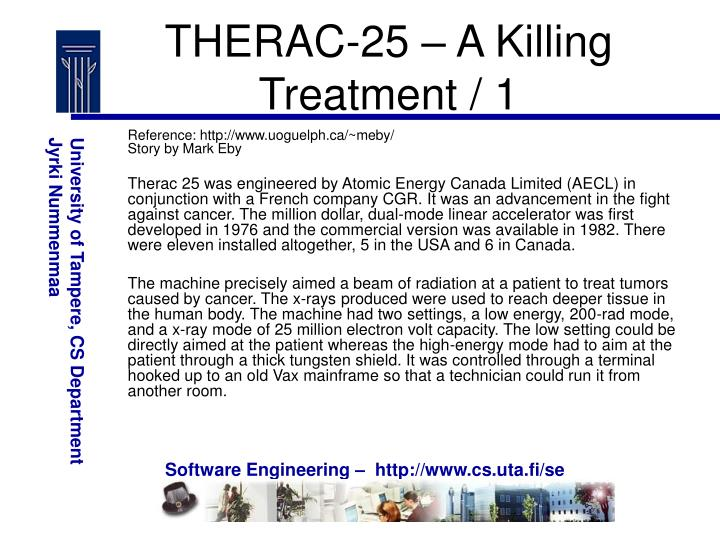 THERAC-25 – A Killing Treatment / 1