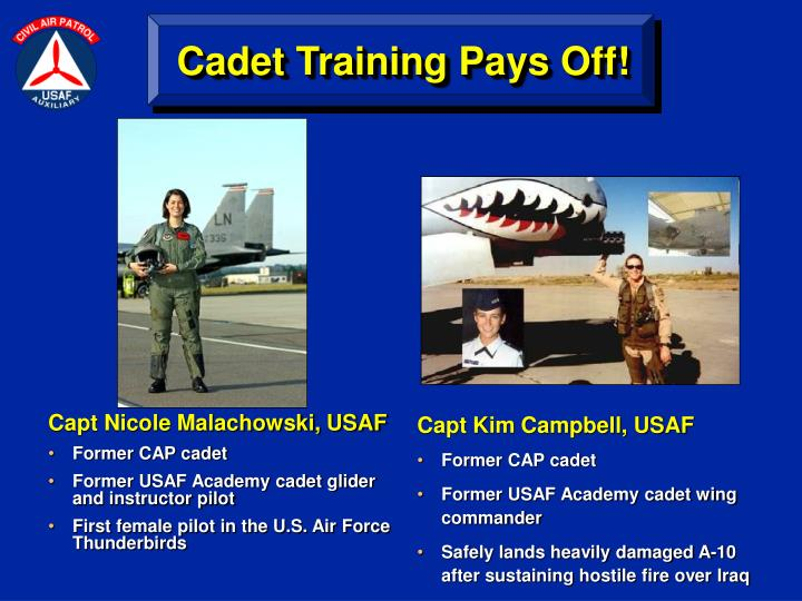 Cadet Training Pays Off!