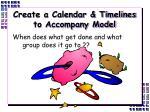create a calendar timelines to accompany model