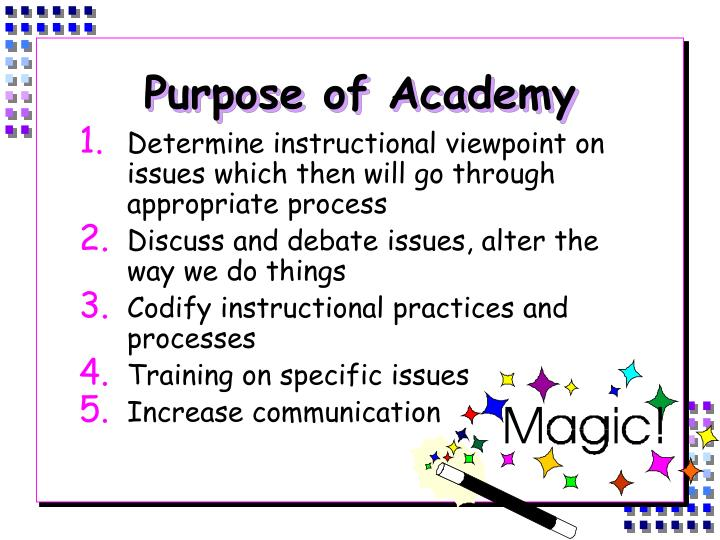 Purpose of academy