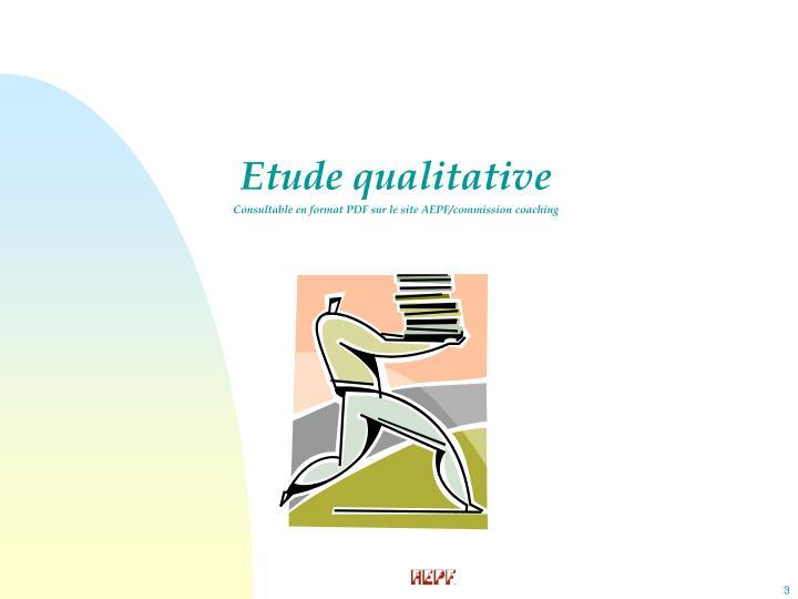 Etude qualitative