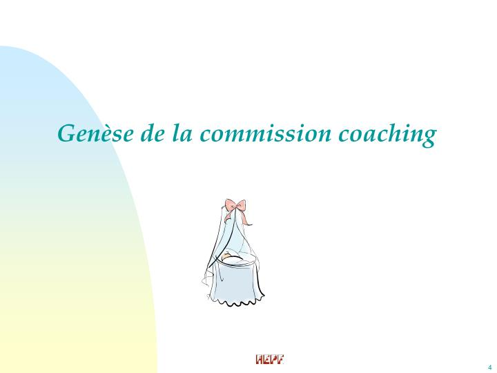 Genèse de la commission coaching
