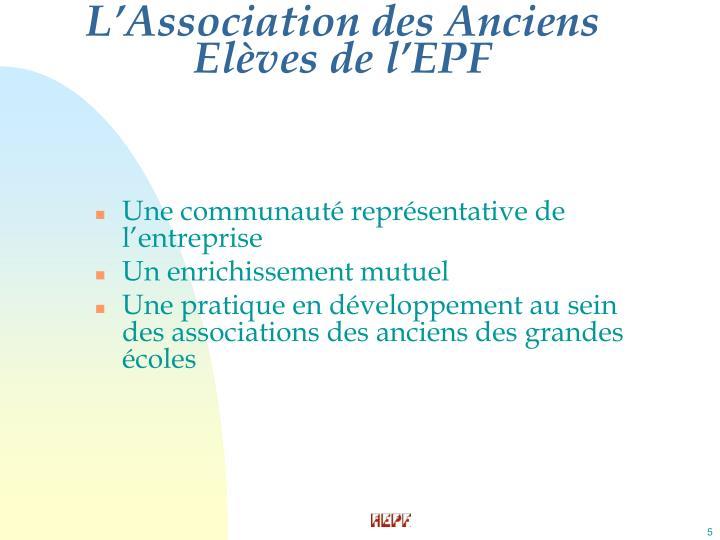 L'Association des Anciens Elèves de l'EPF