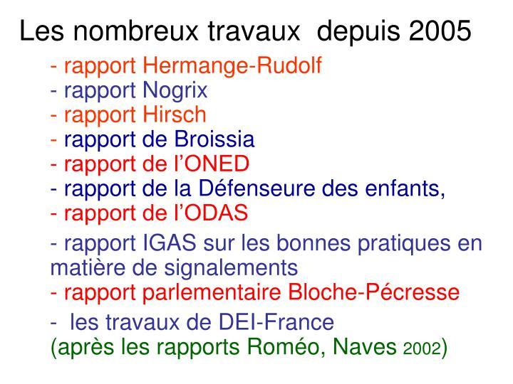 Les nombreux travaux  depuis 2005