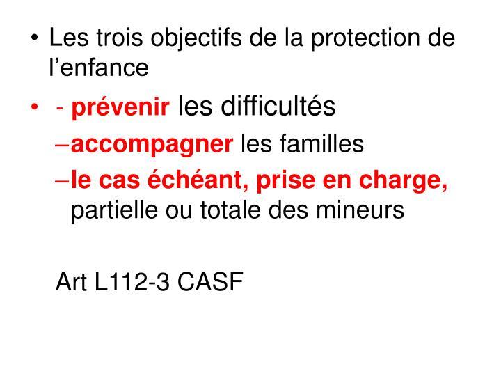 Les trois objectifs de la protection de lenfance