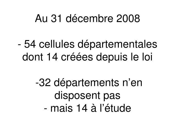 Au 31 dcembre 2008