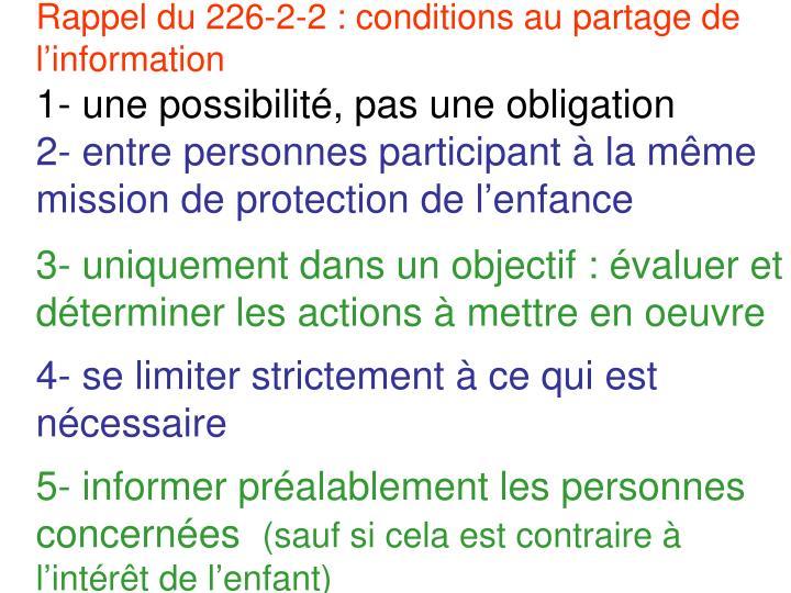 Rappel du 226-2-2 : conditions au partage de linformation
