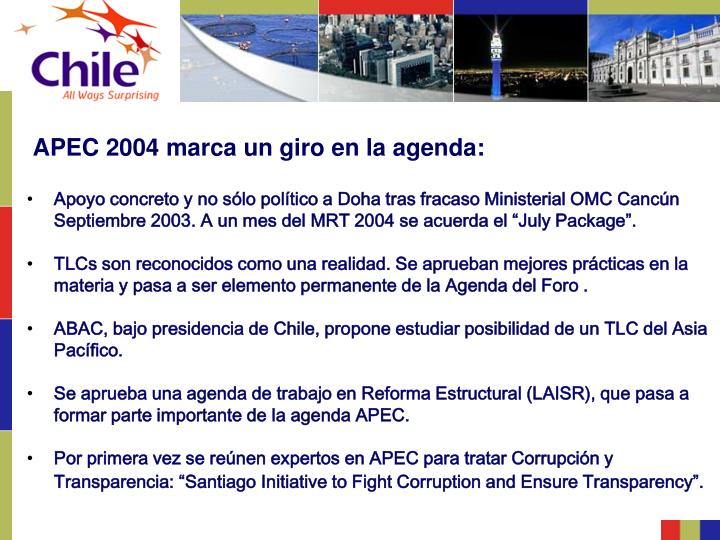 APEC 2004 marca un giro en la agenda: