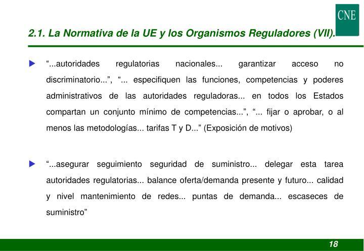2.1. La Normativa de la UE y los Organismos Reguladores (VII).