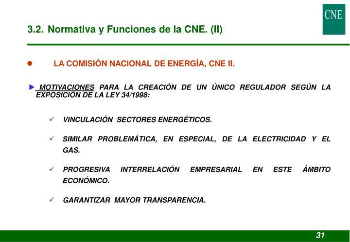 3.2. Normativa y Funciones de la CNE. (II)