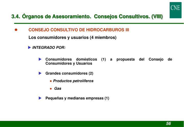 3.4. Órganos de Asesoramiento.  Consejos Consultivos. (VIII)
