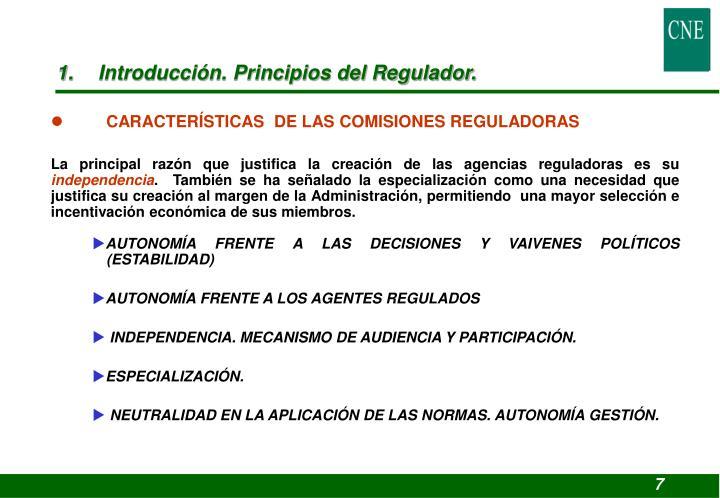 1. Introducción. Principios del Regulador.