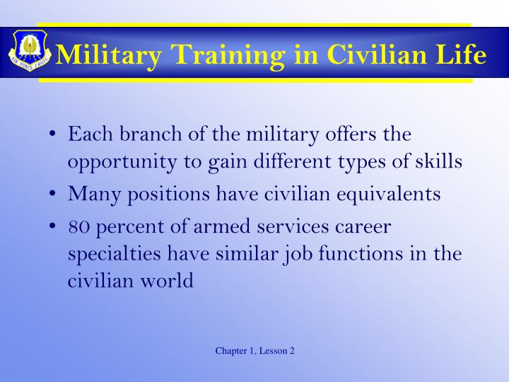 Military Training in Civilian Life