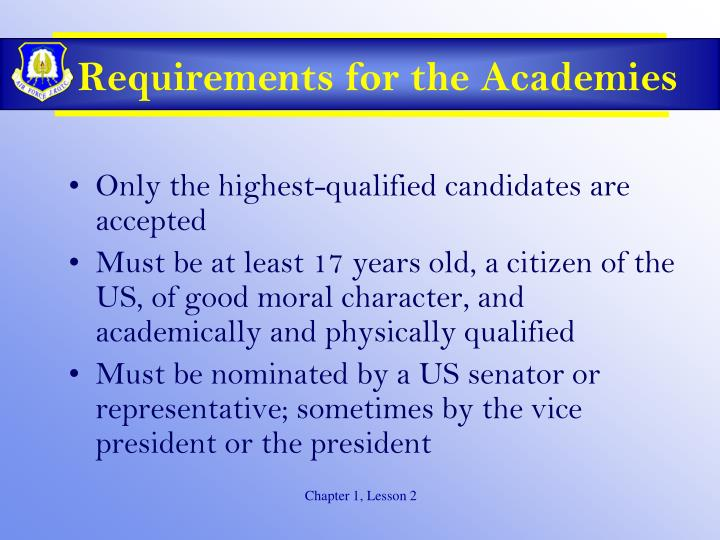 Requirements for the Academies