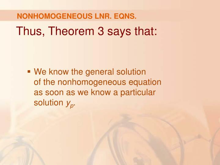 NONHOMOGENEOUS LNR. EQNS.