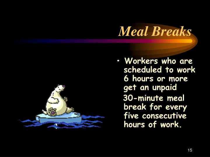 Meal Breaks