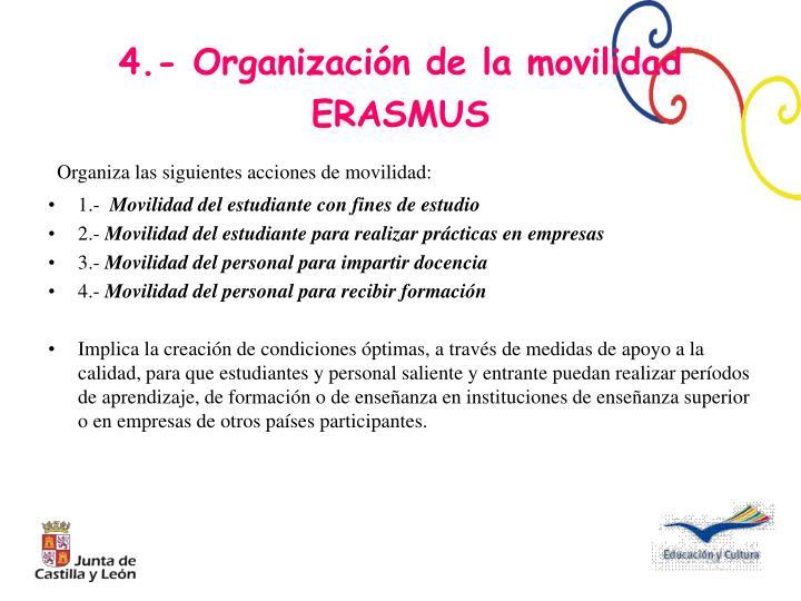 Organiza las siguientes acciones de movilidad: