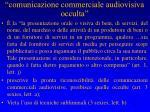 comunicazione commerciale audiovisiva occulta