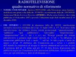 radiotelevisione quadro normativo di riferimento
