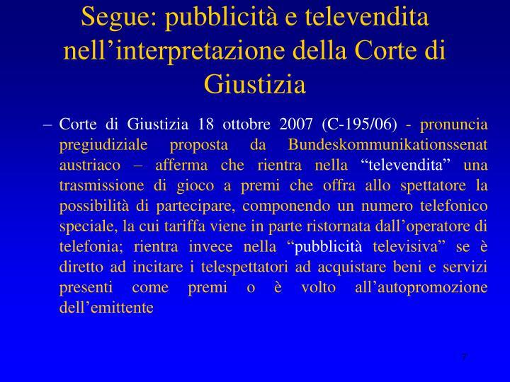 Segue: pubblicità e televendita nell'interpretazione della Corte di Giustizia