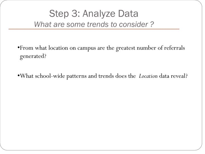 Step 3: Analyze Data