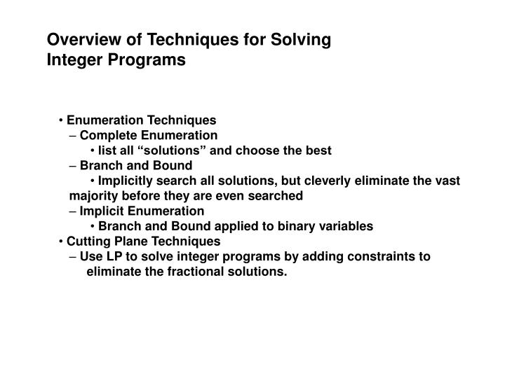 Overview of Techniques for Solving