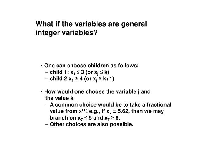What if the variables are general