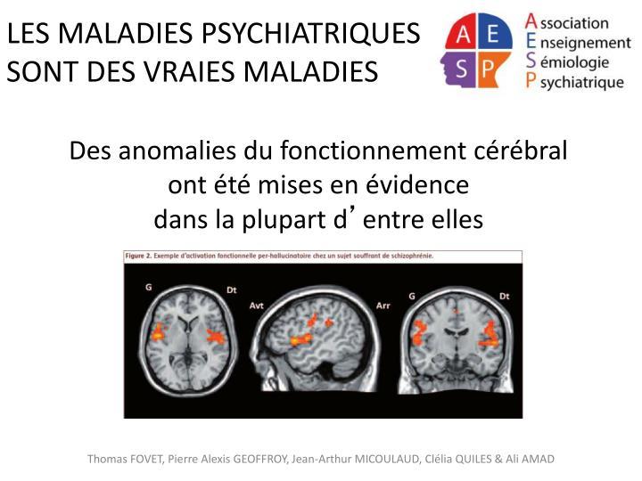 LES MALADIES PSYCHIATRIQUES