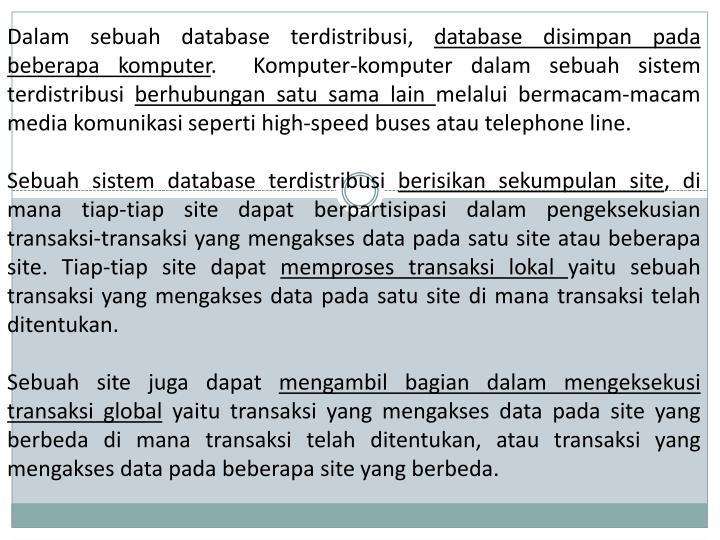 Dalam sebuah database terdistribusi,