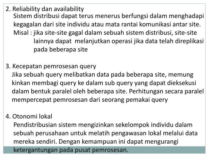 2. Reliability dan availability