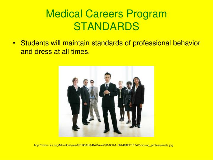 Medical Careers Program STANDARDS
