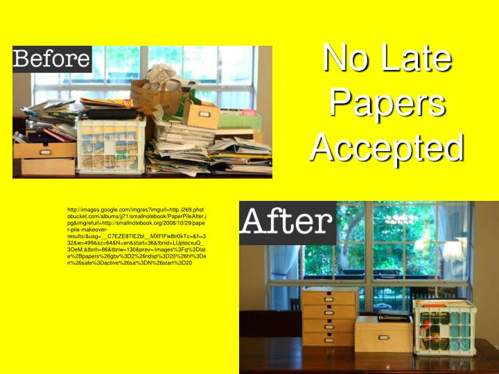 No Late Papers Accepted
